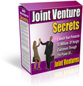Thumbnail Joint Venture Secrets - Launch Your Products To Millions Of Hungry Customers Through The Power Of Joint Ventures