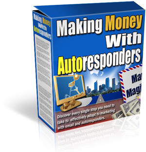 Product picture Making Money With Autoresponders - will increase your sales